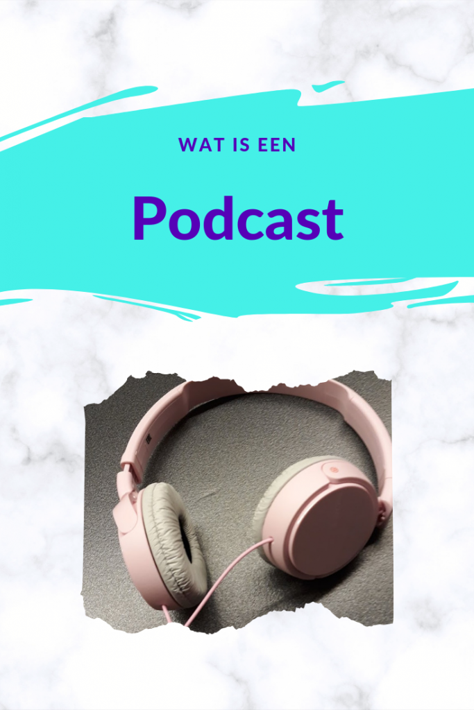 Wat is een podcast